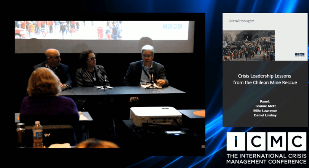 Panel Discussion –Crisis Leadership Lessons from the Chilean Mine Rescue