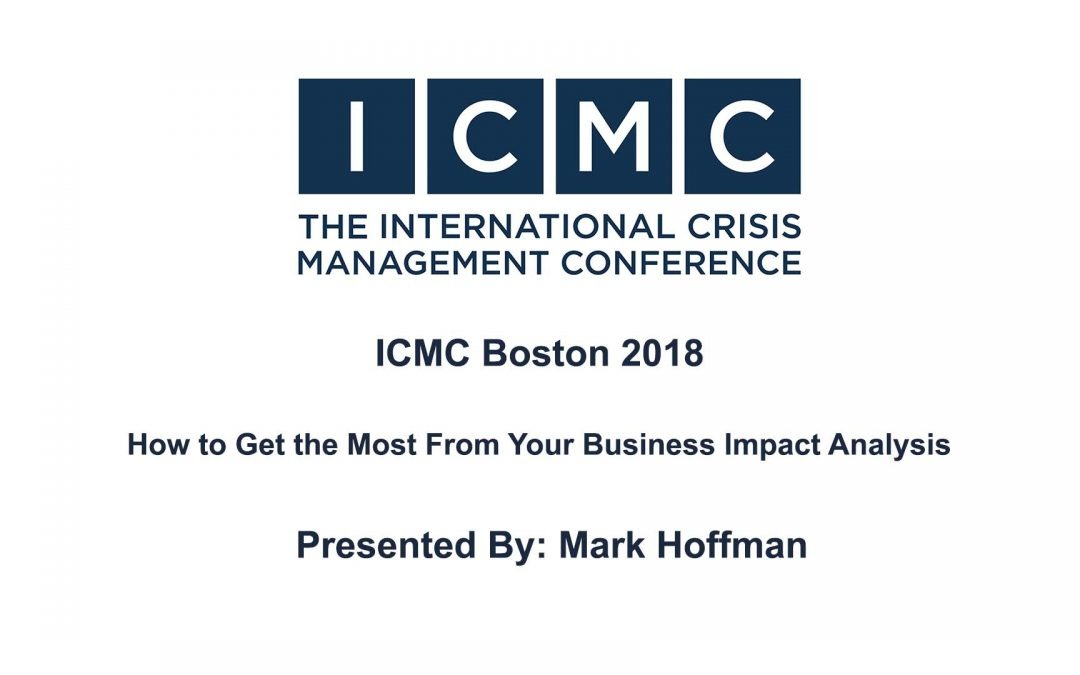 Mark Hoffman – How to Get the Most From Your Business Impact Analysis