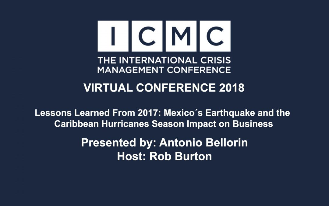 Lessons learned from 2017: Mexico´s Earthquake and the Caribbean Hurricanes Season Impact on Business