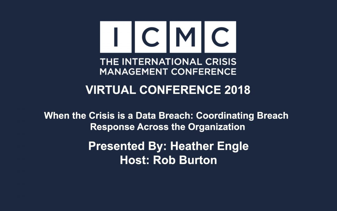 When the Crisis is a Data Breach: Coordinating Breach Response Across the Organization