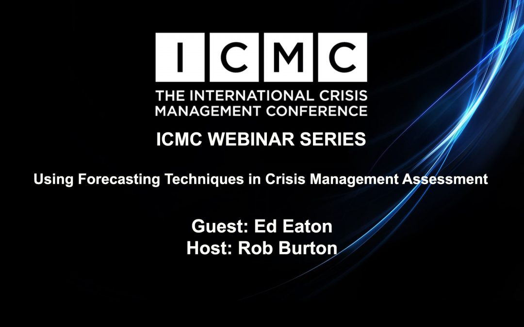 Using Forecasting Techniques in Crisis Management Assessment
