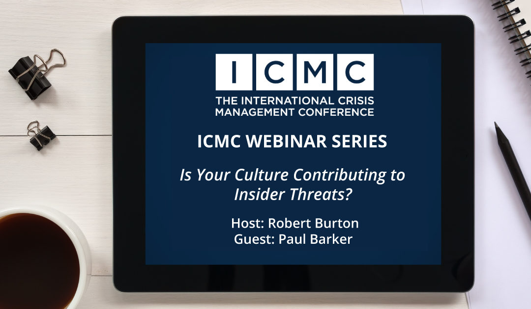 Webinar Video Clip: Is Your Culture Contributing to Insider Threats?