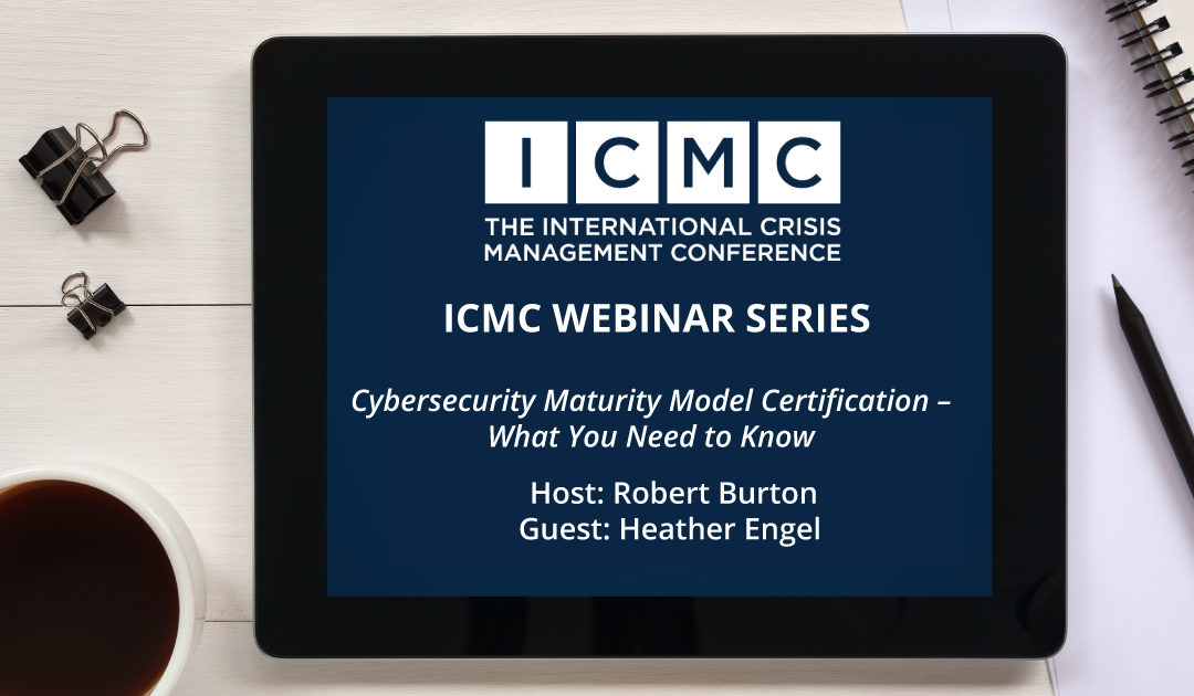 Webinar Video Clip – Cybersecurity Maturity Model Certification – What You Need to Know